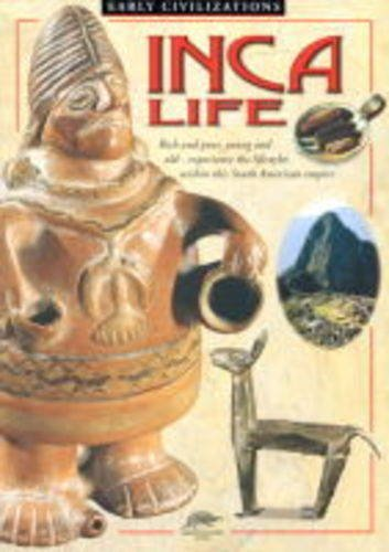 Inca Life (Snapping Turtle Guides: Early Civilizations) PDF
