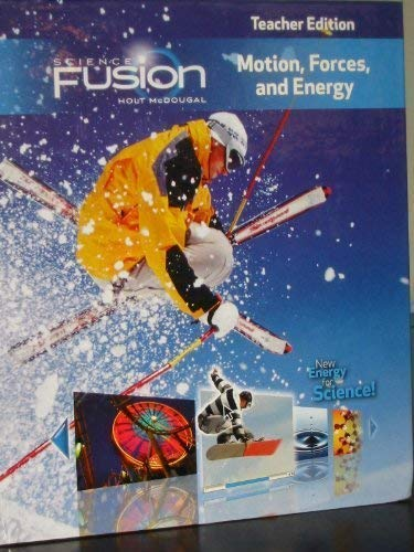 ScienceFusion: Teacher Edition Grades 6-8 Module I: Motion, Forces, and Energy 2012