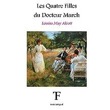 Les quatre filles du Docteur March (French Edition)