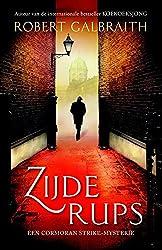 Zijderups (Cormoran Strike) (Dutch Edition)