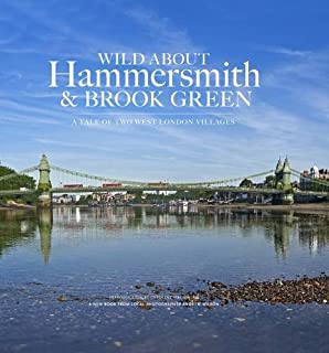 Wild About Hammersmith And Brook Green The Tale Of Two West London Villages
