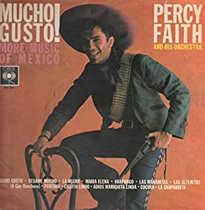 Mucho Gusto! More Music Of Mexico