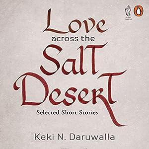Love Across the Salt Desert Audiobook