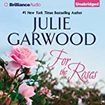 For the Roses: Claybornes' Brides, Book 1 | Julie Garwood