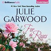 For the Roses: Claybornes' Brides, Book 1 | Julie Garwood