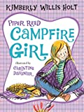 Piper Reed, Campfire Girl, Kimberly Willis Holt, 0312674821
