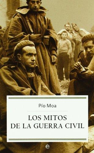 Los mitos de la guerra civil/ The Myths of the Civil War Historia ...