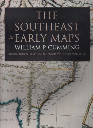 The Southeast in Early Maps (Fred W. Morrison Series in Southern Studies)