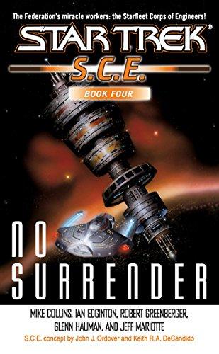 No Surrender: Book Four (Star Trek: Starfleet Corps of Engineers 4)