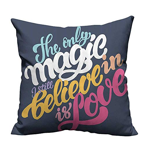 YouXianHome Decorative Throw Pillow Case iring Words The ly Magic Still Lieve is Love Stylish Romantic Typography Ideal Decoration(Double-Sided Printing) 31.5x31.5 inch