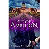 Pit of Ambition (Caselli Family Series Book 2)