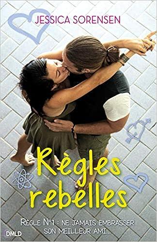 Règles rebelles de Jessica Sorensen 51ok-ZG%2Bf3L._SX322_BO1,204,203,200_