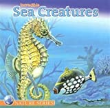 Incredible Sea Creatures, , 1403732434