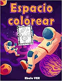 Espacio colorear: Libro de colorear para niños de 4 años ...