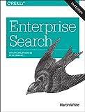 Enterprise Search, White, Martin, 1491915536