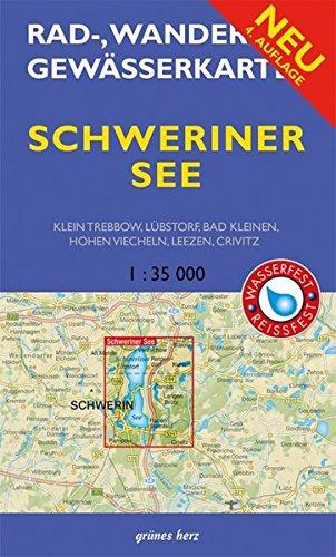 Rad-, Wander- und Gewässerkarte Schweiner See: Mit Klein Trebbow, Lübstorf, Bad Kleinen, Hohen Viecheln, Leezen, Crivitz. Mit UTM-Gitter für GPS. ... Gewässerkarten Mecklenburgische Seenplatte)