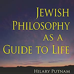 Jewish Philosophy as a Guide to Life: Rosenzweig, Buber, Levinas, Wittgenstein (The Helen and Martin Schwartz Lectures in Jewish Studies) Audiobook