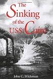 The Sinking of the USS Cairo, John C. Wideman, 1578066808