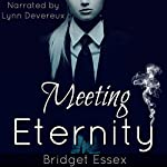 Meeting Eternity: The Sullivan Vampires, Volume 1: Books 1-3 | Bridget Essex