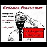 Crooked Politicians (Radio Edit)