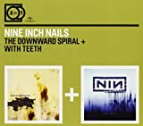 2for1: The Downward Spiral / With Teeth by Nine Inch Nails (2010-08-03)