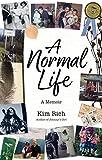 A Normal Life: A Memoir
