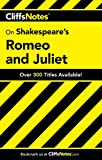 CliffsNotes on Shakespeare's Romeo and Juliet (Cliffsnotes Literature) (Cliffsnotes Literature Guides)