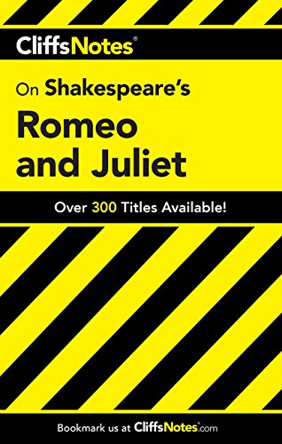 CliffsNotes on Shakespeare's Romeo and Juliet (Cliffsnotes Literature) (Cliffsnotes Literature Guides) (Juliet Study Guide)