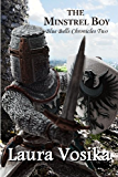 The Minstrel Boy (The Blue Bells Trilogy Book 2)