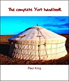 img - for The Complete Yurt Handbook book / textbook / text book