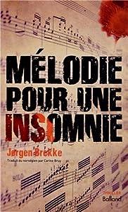 """Afficher """"Mélodie pour une insomnie"""""""