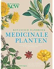 Botanisch Handboek Medicinale Planten: Geneeskrachtige planten & huismiddeltjes van A tot Z