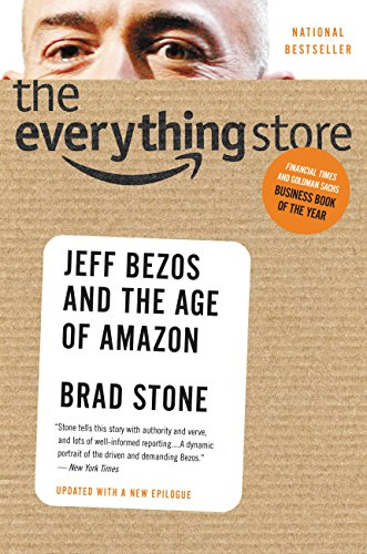The Everything Store: Jeff Bezos and the Age of Amazon PDF