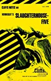 Cliffs Notes on Vonnegut's Slaughterhouse Five
