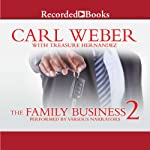 The Family Business 2 | Carl Weber,Treasure Hernandez