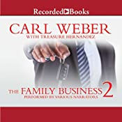 The Family Business 2 | Carl Weber, Treasure Hernandez