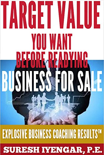 Target Value You Want Before Readying Business For Sale: Comprehensive Exit Strategy