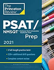 Princeton Review PSAT/NMSQT Prep, 2021: 3 Practice Tests + Review & Techniques + Online Tools (2021) (Coll