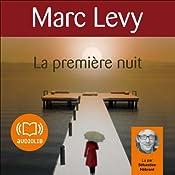 La première nuit (Keira et Adrian 2)   Marc Levy