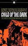 img - for Child of the Dark book / textbook / text book