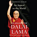 An Appeal to the World: The Way to Peace in a Time of Division |  Dalai Lama,Franz Alt - editor