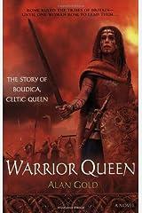 Warrior Queen: The Story of Boudica: Celtic Queen Paperback
