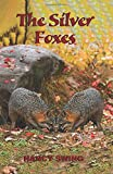 The Silver Foxes (The Lewiston, West Virginia Trilogy)