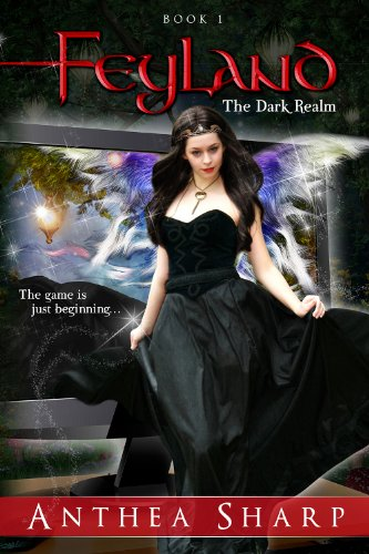 Feyland: The Dark Realm ( Feyland Trilogy Book 1) by [Sharp, Anthea]