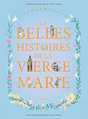 Livres gratuits Les belles histoires de la Vierge Marie pdf, epub ebook