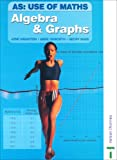 Algebra and Graphs, June Haighton and Anne Haworth, 0748769765