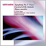 Saint-Saens: Symphony No. 3, Organ / Carnival of