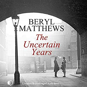 The Uncertain Years Audiobook