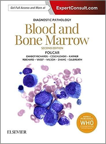 Diagnostic Pathology: Blood and Bone Marrow, 2nd Edition