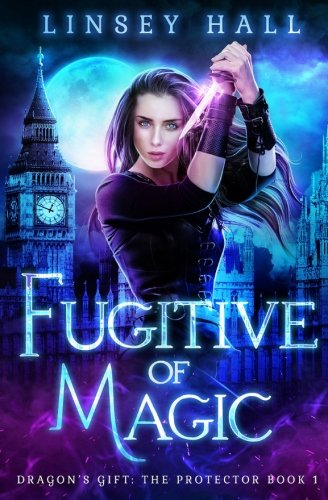 fugitive-of-magic-dragons-gift-the-protector-volume-1